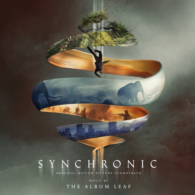 Synchronic (Original Motion Picture Soundtrack) - Official Soundtrack
