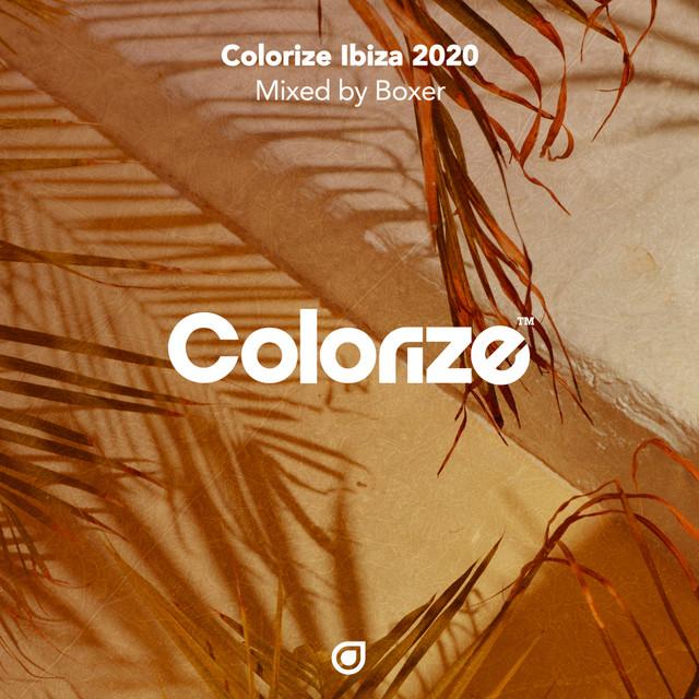 Colorize Ibiza 2020, mixed by Boxer