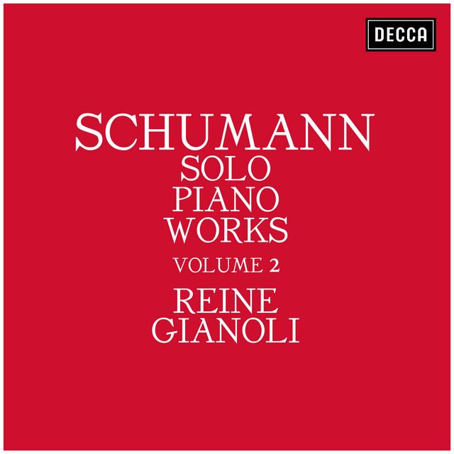Schumann: Solo Piano Works - Volume 2