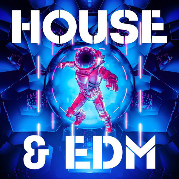 House & EDM