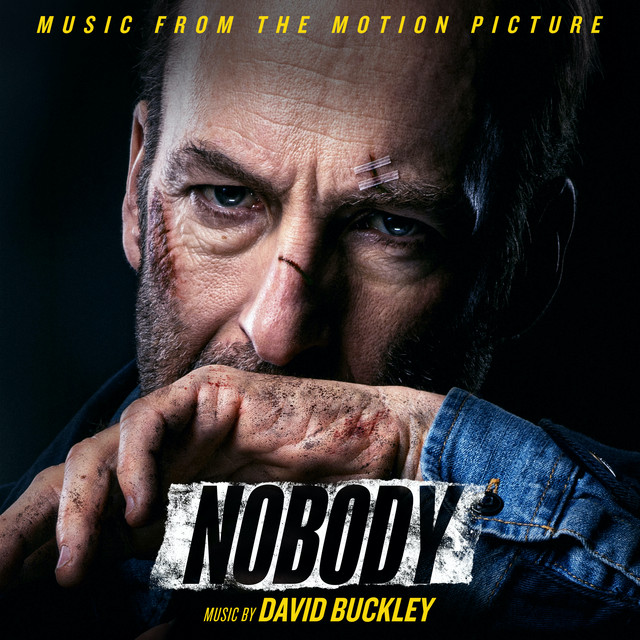 Nobody (Music From The Motion Picture) - Official Soundtrack