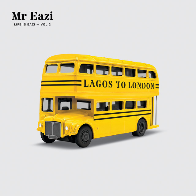 Life Is Eazi, Vol. 2 Lagos to London