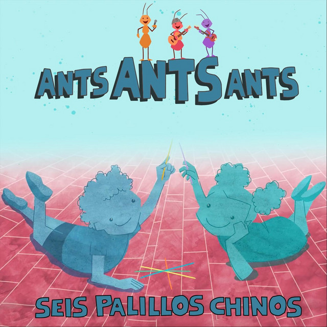 Seis Palillos Chinos by Ants Ants Ants