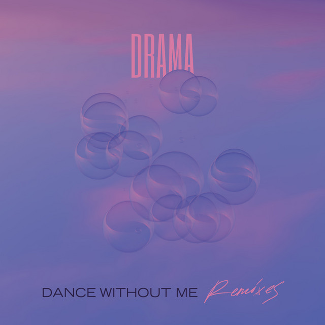 Dance Without Me (Remixes)