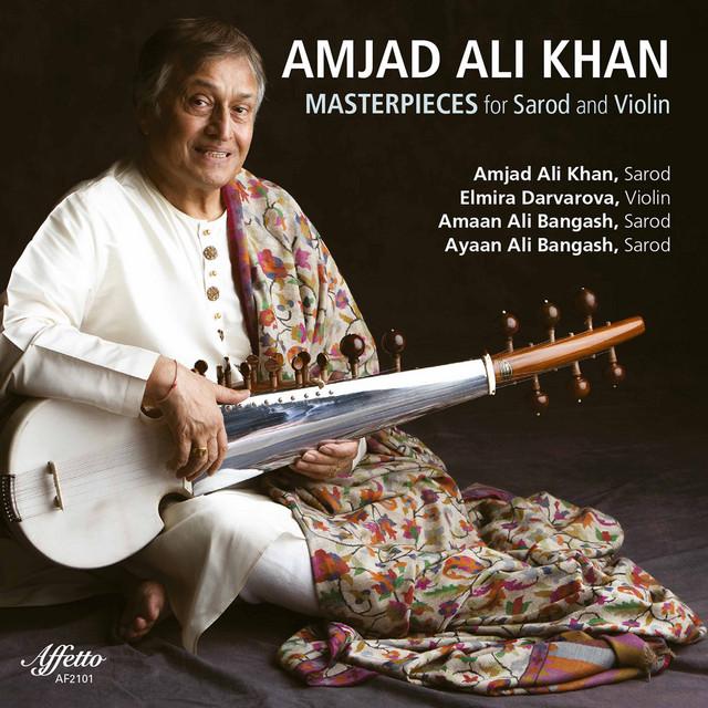 Amjad Ali Khan: Masterpieces for Sarod & Violin
