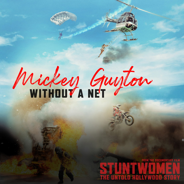 Without A Net (From the Documentary Film 'Stuntwomen: The Untold Hollywood Story')