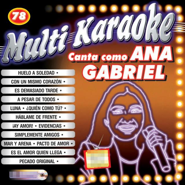 Canta Como Ana Gabriel Album By Multi Karaoke Spotify