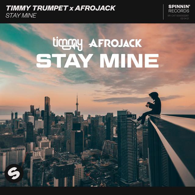 Timmy Trumpet x Afrojack - Stay Mine