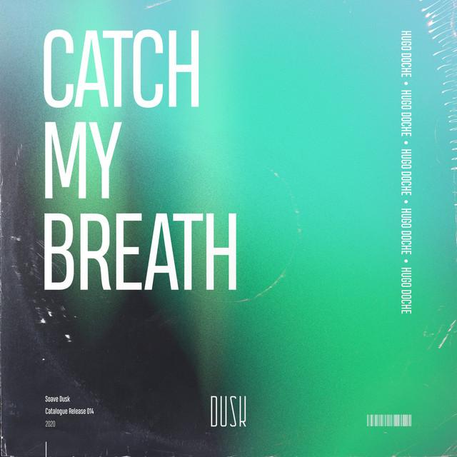 Catch my Breath Image