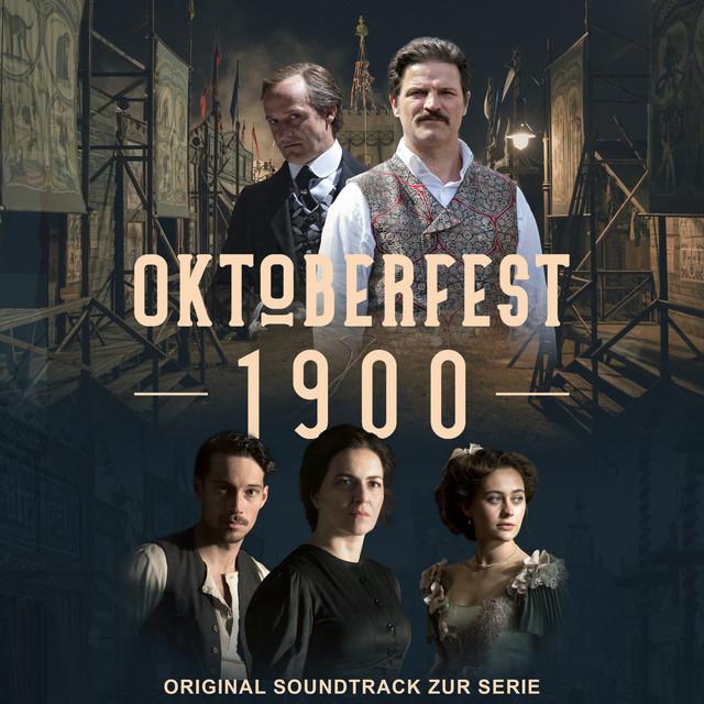 Oktoberfest 1900 (Original Soundtrack zur Serie) Image