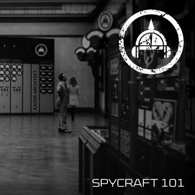 Spycraft 101