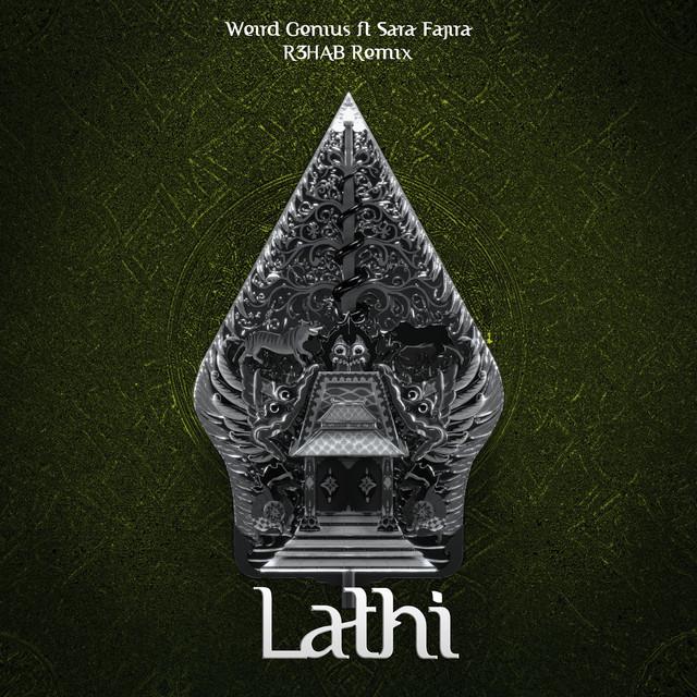 LATHI (with Sara Fajira) [R3HAB Remix]