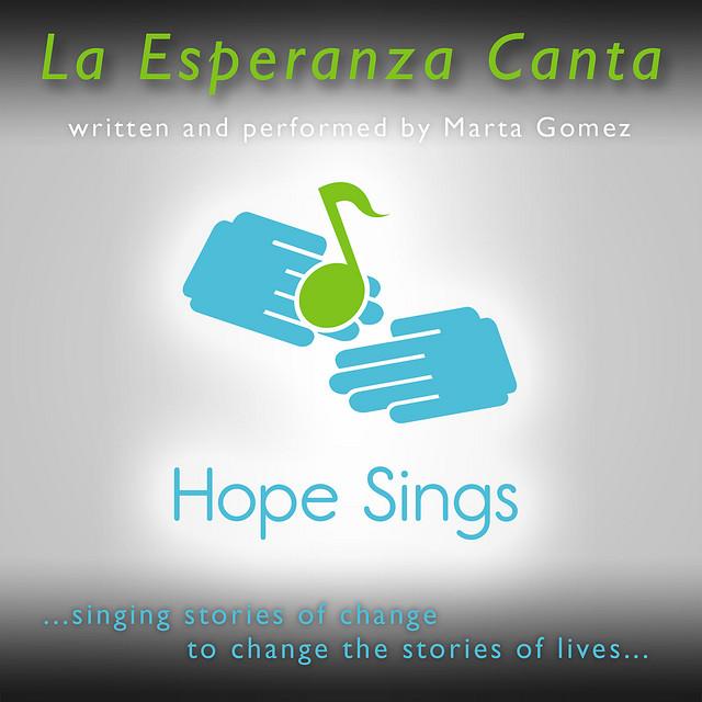 Hope Sings by Marta Gómez