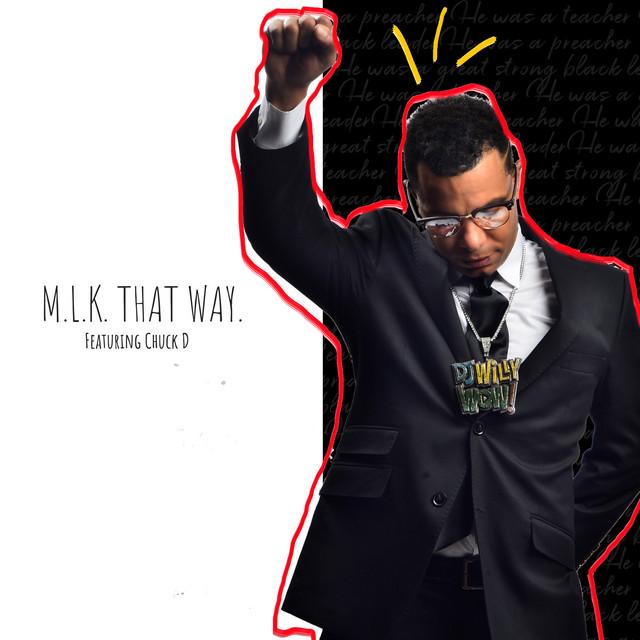 M.L.K. That Way! by DJ Willy Wow