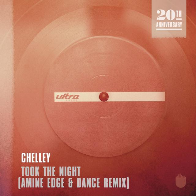 Took the night (Amine Edge & DANCE Remix) - Chelley
