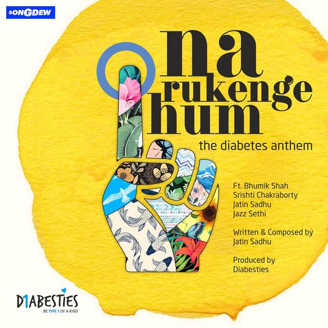 Na Rukenge Hum (The Diabetes Anthem)