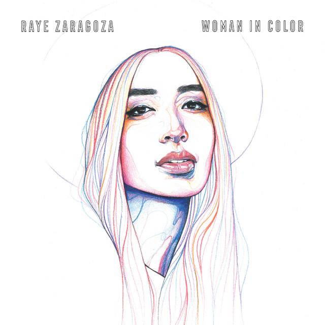 Album cover art: Raye Zaragoza - Woman in Color