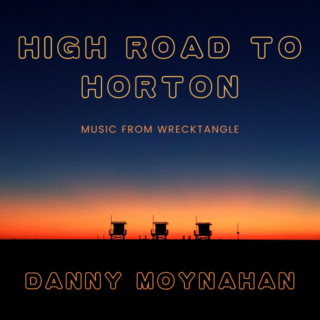 High Road to Horton (Music from Wrecktangle)