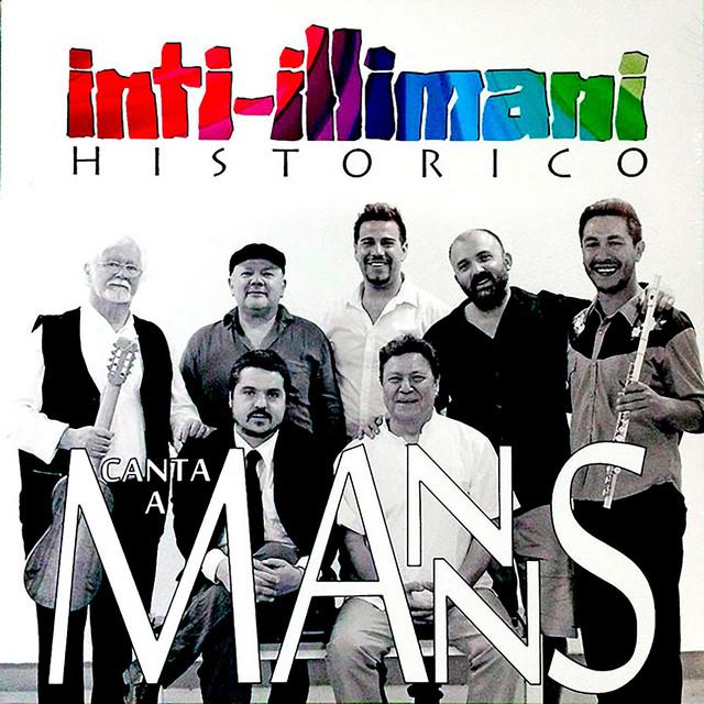 Inti Illimani Histórico Canta a Manns