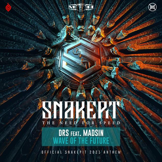 Wave Of The Future (Official Snakepit 2021 Anthem)