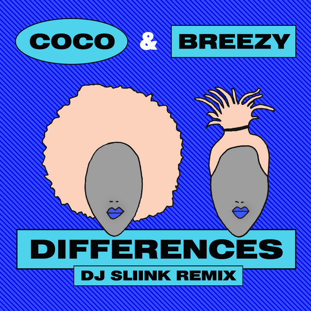 Differences - DJ Sliink Remix
