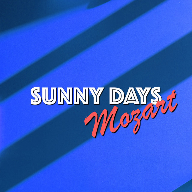 Sunny Days: Mozart