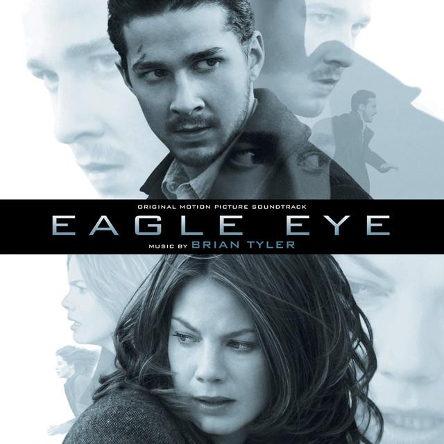 Eagle Eye (Original Motion Picture Soundtrack)