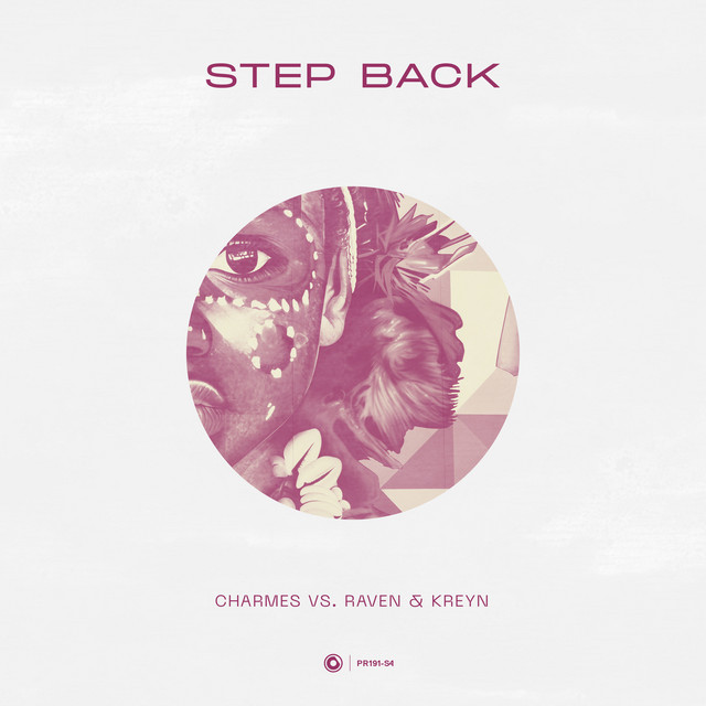 Charmes & Raven & Kreyn - Step Back