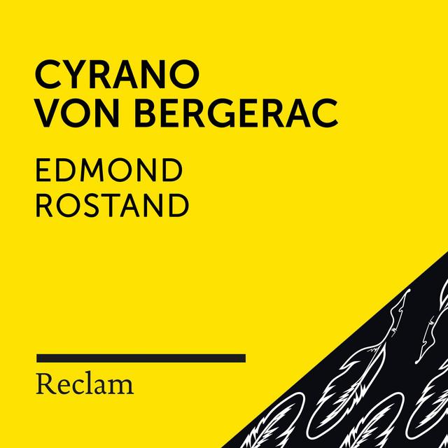 Rostand: Cyrano von Bergerac (Reclam Hörspiel)