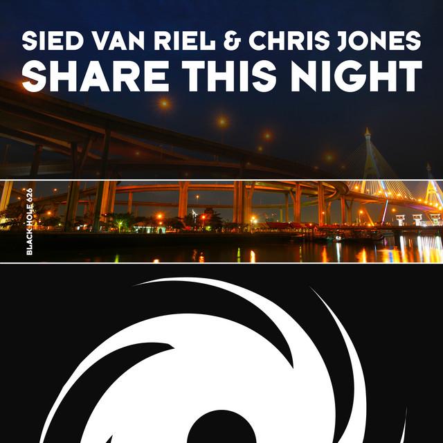 Sied van Riel & Chris Jones - Share This Night (Bogdan Vix Remix) Image