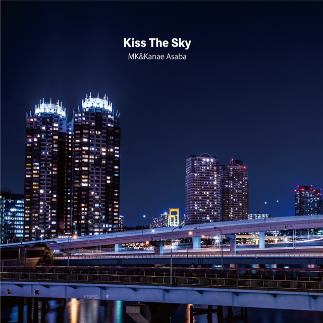Kiss The Skyのサムネイル
