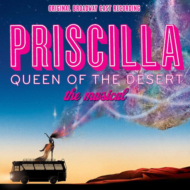 Priscilla: Queen Of The Desert (Original Broadway Cast Recording)