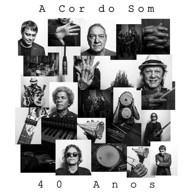 A Cor do Som 40 Anos