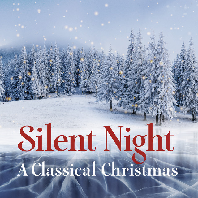 Silent Night - A Classical Christmas