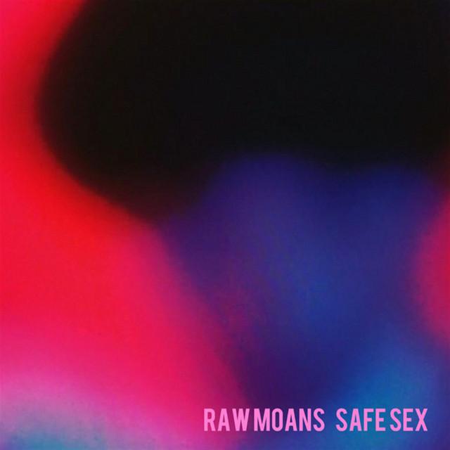 Raw Moans