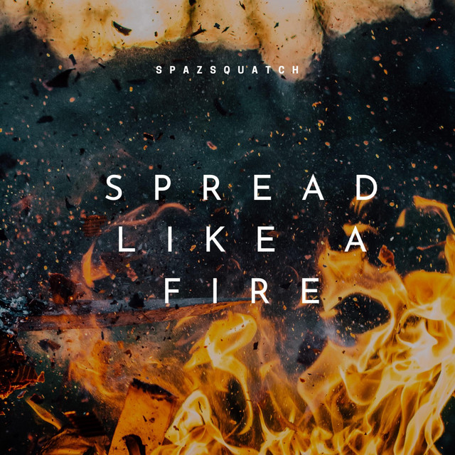 Spread Like a Fire