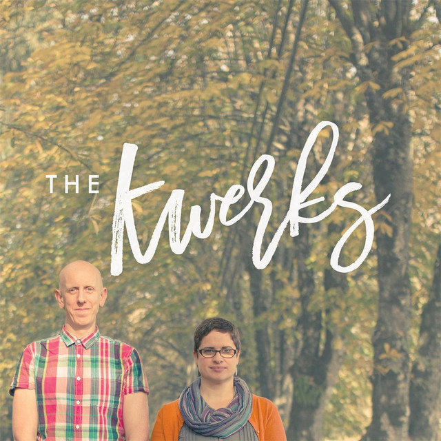 The Kwerks by The Kwerks