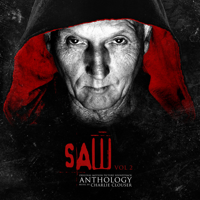 Saw Anthology, Vol. 2 (Original Motion Picture Score) - Charlie Clouser
