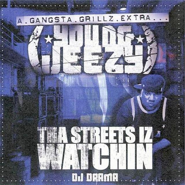 Tha Streetz Iz Watchin'