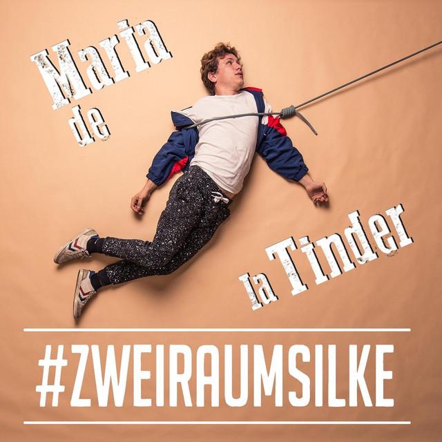 Maria De La Tinder - song by #zweiraumsilke | Spotify