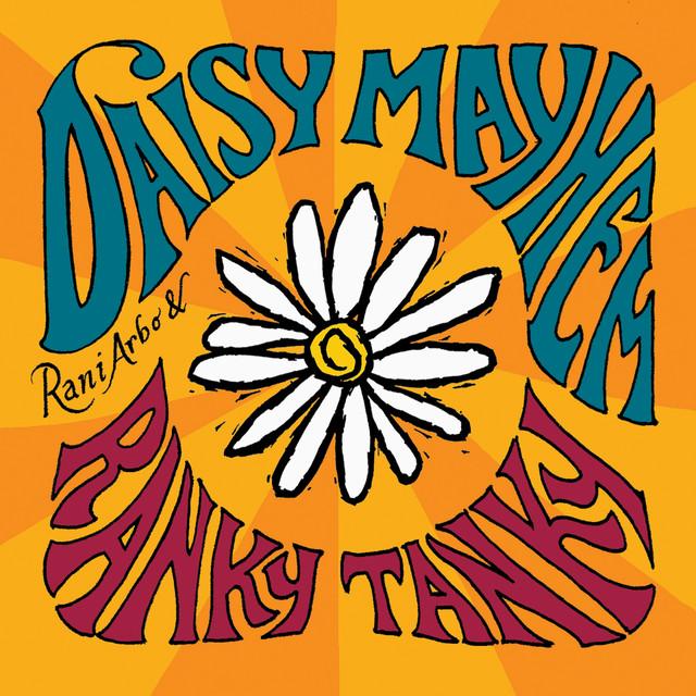 Ranky Tanky by Rani Arbo & Daisy Mayhem
