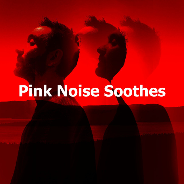 Album cover for Pink Noise Soothes by Crafting Audio