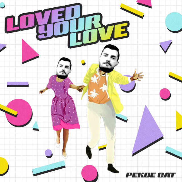 Loved Your Love