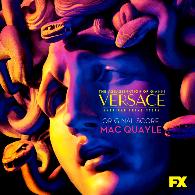 The Assassination of Gianni Versace: American Crime Story (Original Television Soundtrack) - Official Soundtrack