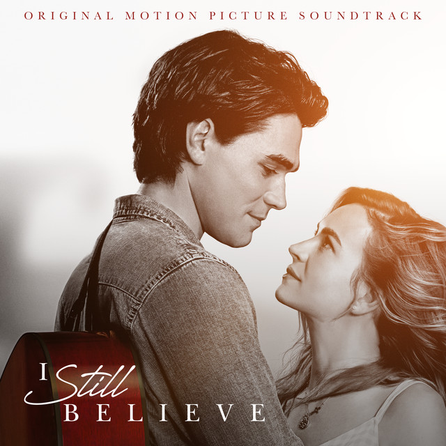 I Still Believe (Original Motion Picture Soundtrack)