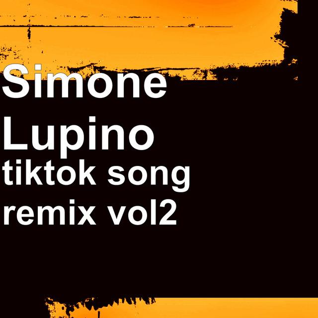 tiktok song remix, Vol. 2