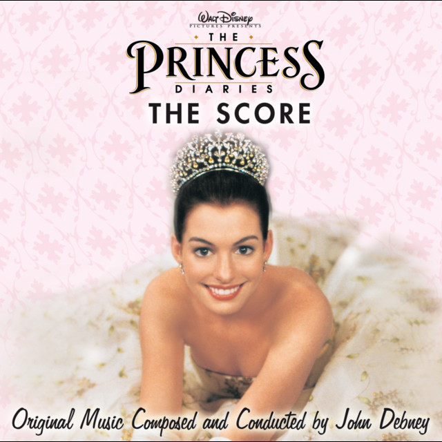 The Princess Diaries - Official Soundtrack