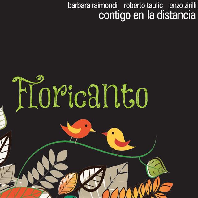 Floricanto (feat. Barbara Raimondi, Roberto Taufic, Enzo Zirilli)