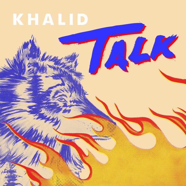 """Résultat de recherche d'images pour """"spotify khalid talk"""""""
