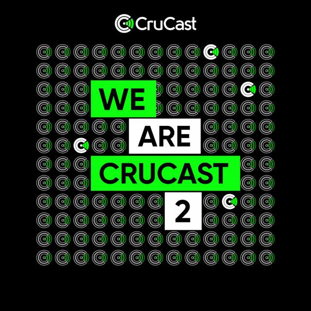 We Are Crucast 2